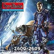 Perry Rhodan: Sammelband 21 (Perry Rhodan 2600-2609) | Uwe Anton, Leo Lukas, Michael Marcus Thurner, Wim Vandemaan, Verena Themsen, Hubert Haensel