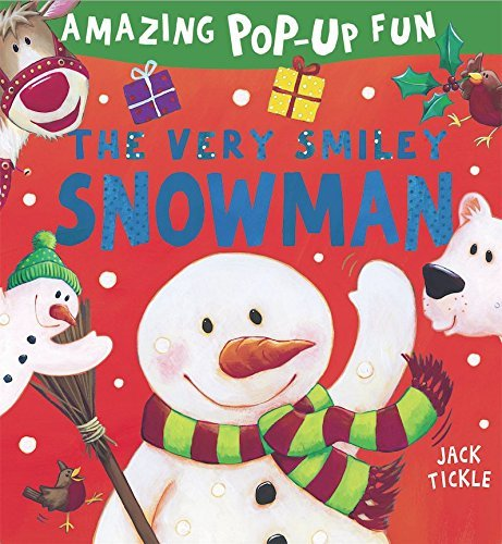 The Very Smiley Snowman by Jack Tickle (2014-12-01)