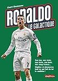 Ronaldo, le galactique