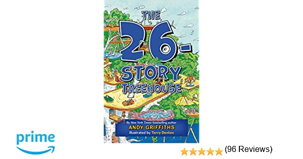 The 26-Story Treehouse (The Treehouse Books): Andy Griffiths ...