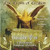 The Crown Of Creation by Lucifer Was