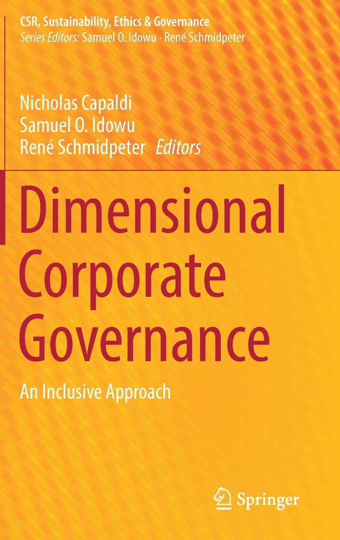 Dimensional Corporate Governance: An Inclusive Approach (CSR