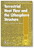 Terrestrial Heat Flow and the Lithosphere Structure (Exploration of the Deep Continental Crust)