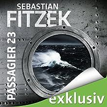 Passagier 23 Hörbuch von Sebastian Fitzek Gesprochen von: Simon Jäger