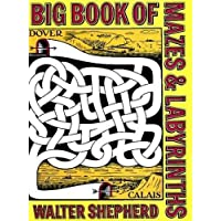 Big Book of Mazes and Labyrinths Dover Children's Activity Books by Walter Shepherd