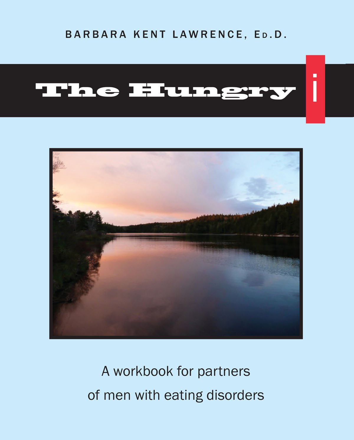 Workbooks eating disorder workbook : The Hungry i: A workbook for partners of men with eating disorders ...