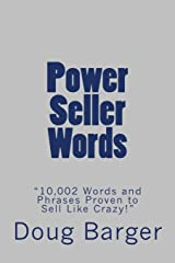 "Power Seller Words: ""10,002 Words and Phrases Proven to Sell Like Crazy!"" Paperback"