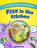 Fizz in the Kitchen, Susan Martineau, 1615333738