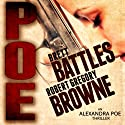 Poe: An Alexandra Poe Thriller, Book 1 Audiobook by Brett Battles, Robert Gregory Browne Narrated by Abby Craden
