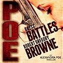 Poe: An Alexandra Poe Thriller, Book 1 Hörbuch von Brett Battles, Robert Gregory Browne Gesprochen von: Abby Craden