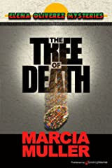 The Tree of Death (Elena Oliverez Mysteries Book 1) Kindle Edition