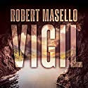Vigil Audiobook by Robert Masello Narrated by Corey M. Snow