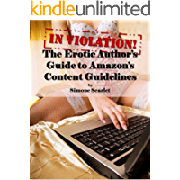 In Violation! An Erotic Author's Guide to Navigating Kindle Direct Publishing's Content Guidelines