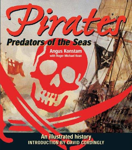 Read Online Pirates: Predators of the Seas: An Illustrated History pdf