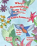 Where Hummingbirds Come From Bilingual Swedish English (Swedish and English Edition)