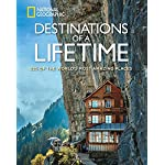 Destinations of a Lifetime: of the World's Most Amazing Places 225