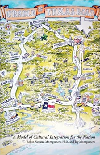 The Cradle of Texas Road : A Model of Cultural Integration for the Nation