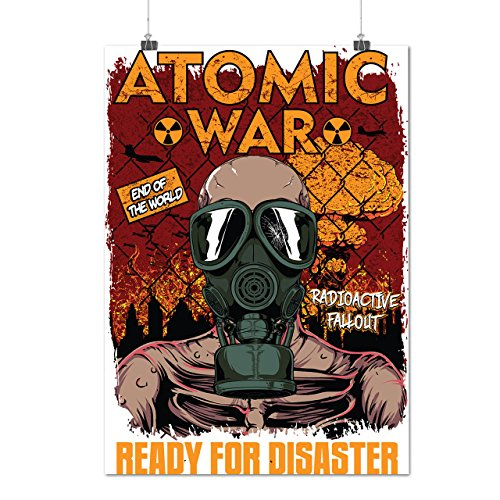 [Ready For Disaster Atomic War Matte/Glossy Poster A3 (12x17 inches) | Wellcoda] (Radioactive Zombie Costume)