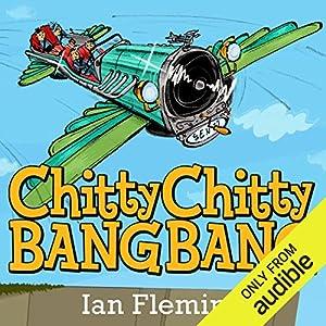 Chitty Chitty Bang Bang Audiobook by Ian Fleming Narrated by David Tennant