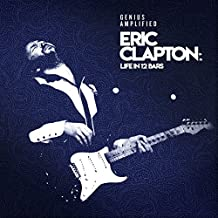 Eric Clapton: Life In 12 Bars (Original Motion Picture Soundtrack)