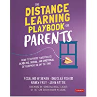 The Distance Learning Playbook for Parents: How to Support Your Child′s Academic, Social, and Emotional Development in…