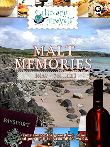 Culinary Travels - Malt Memories - Islay - Scotland -