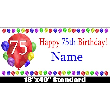 Partypro 75TH BIRTHDAY BALLOON BLAST CUSTOMIZABLE BANNER By