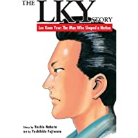 FE2D3 The LKY Story - Lee Kuan Yew: The Man Who Shaped a Nation