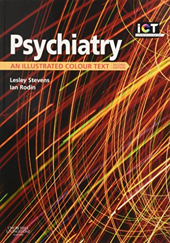 Psychiatry: An Illustrated Colour Text