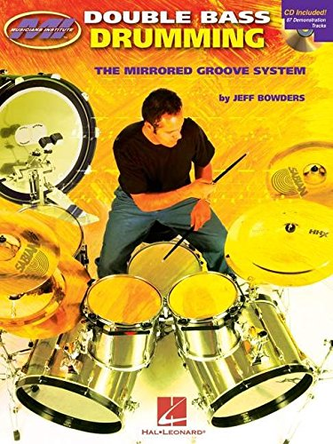 Double Bass Drumming: The Mirrored Groove System