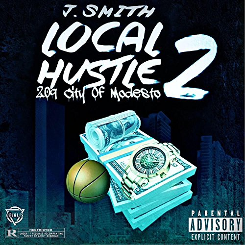 Local Hustle 2 [Explicit] - Smith Hustle Audio