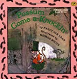Possum Come A-Knockin', Nancy Van Laan, 0679834680