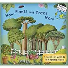 How Plants and Trees Work: A Hands-On Guide to the Natural World