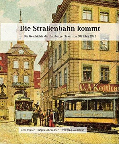 die-strassenbahn-kommt-die-geschichte-der-bamberger-tram-von-1897-bis-1922