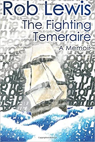Book The Fighting Temeraire by Mr Rob Lewis (2012-12-29)