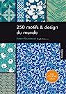 250 Motifs et design du monde (1Cédérom) par Nakamura