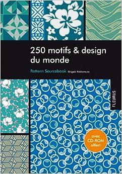 250 Motifs et design du monde (1Cédérom)