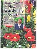Brian Minter's New Gardening Guide, Brian Minter, 1551108224