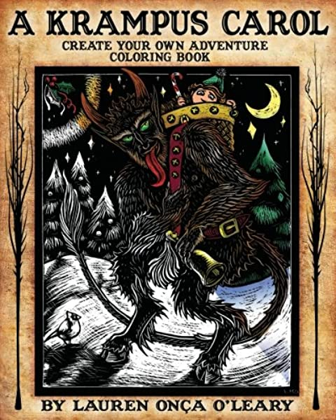 Amazon.com: A Krampus Carol: Create-Your-Own-Adventure Coloring Book  (9781539554059): O'Leary, Lauren Onca: Books