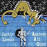 Jackie Lomax: Against All Odds (Audio CD)