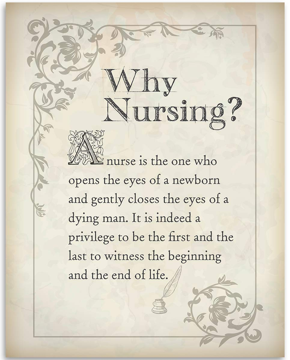 Why Nursing? - 11x14 Unframed Art Print - Great Gift For Nurse's Day and Home and Office Decor Under $15