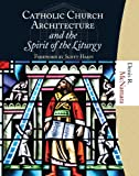 Catholic-Church-Architecture-and-the-Spirit-of-the-Liturgy