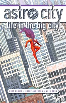 Astro City: Life in the Big City (New Edition) by [BUSIEK, KURT]