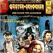 Der Fluch von Alcatraz (Geister-Schocker 34) | Frederic Sinclair