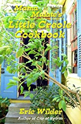 Mama Mulate's Little Creole Cookbook (New Orleans Traditional Cooking) (Little Southern Cookbooks 4)