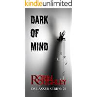 Dark of Mind: Just who is the puppet and who is pulling the strings? (DS Lasser Book 21)