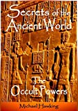 Explore Extraordinary Discoveries of Ancient Civilizations and their Profound Occult Knowledge. From the threshold of known history, accounts of prehistoric civilizations possessed of advanced knowledge and powers have appeared in the legends of c...
