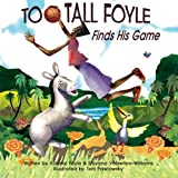 Too-Tall Foyle Finds His Game, Adonal Foyle and Shiyana Valentine, 0989334805