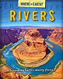 The Where on Earth? Book of: Rivers