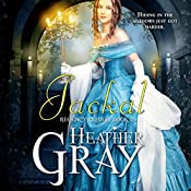 Jackal: Regency Refuge, Book 2 | Heather Gray